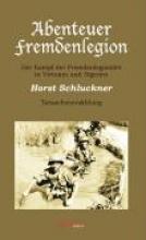 Schluckner, Horst Abenteuer Fremdenlegion