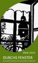 Zoch, Irene Durchs Fenster