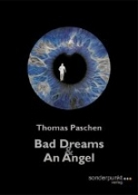 Paschen, Thomas Bad Dreams & An Angel
