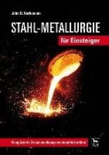 Verhoeven, John D. Stahl-Metallurgie für Einsteiger