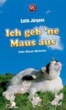 Jürgens, Edith Ich geb `ne Maus aus