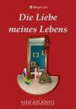 Lotz, Birgit Die Liebe meines Lebens