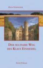 Sterneder, Hans Der seltsame Weg des Klaus Einsiedel