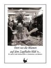 Heine, Hans-Jürgen Dort wo die Blumen auf dem Zapfhahn blüh`n¿