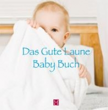 Das gute Laune Baby Buch