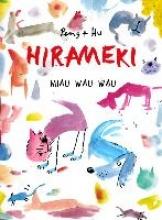 Peng & Hu Hirameki Miau Wau Wau