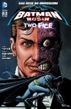Tomasi, Peter J. Batman & Robin Sonderband 05: Two - Face