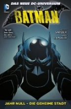 Capullo, Greg Batman 05: Jahr Null - Die dunkle Stadt