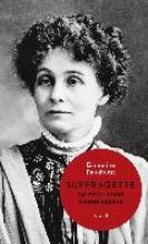 Pankhurst, Emmeline Suffragette