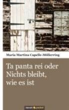 Capelle-Möllerring, Maria Martina Ta panta rei oder Nichts bleibt, wie es ist