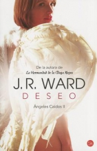 Ward, J. R. Deseo. Angeles Caados II