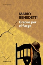 Benedetti, Mario Gracias por el fuego Thanks for the Fire