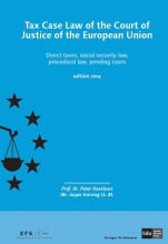 J. Korving P. Kavelaars, Tax case law of the court of justice of the European union Edition 2014