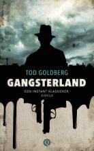 Tod Goldberg , Gangsterland