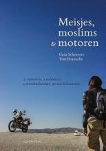 Trui Hanoulle Gaea Schoeters, Meisjes, moslims & motoren