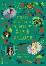 Julia Bruce , Stoere sprookjes over superhelden