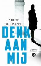 Sabine  Durrant Denk aan mij