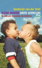 Sanderijn van der Doef , Kleine mensen, grote gevoelens