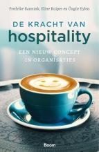 Frederike  Bannink, Eline  Kuiper, Özgür  Eylen De kracht van hospitality