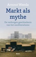 Arnout Weeda , Markt als mythe