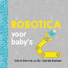 Chris  Ferrie Robotica voor baby's