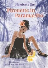 Humberto Tan , Pirouette in Paramaribo