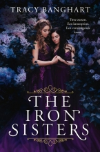 Tracy Banghart , The Iron Sisters