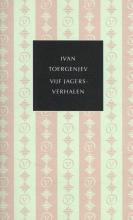 Ivan Toergenjev , Vijf jagersverhalen