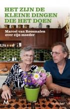 Marcel van Roosmalen , Het zijn de kleine dingen die het doen