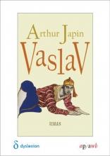 Arthur  Japin Vaslav - Dyslexie - POD editie