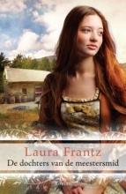 Laura  Frantz De dochters van de meestersmid