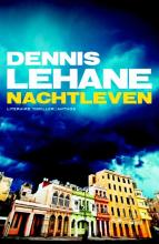 Dennis  Lehane Nachtleven (POD)