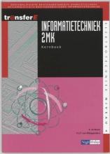 D.J.P. van Wijngaarden A. de Bruin, Informatietechniek 2 MK Kernboek