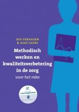 Asaf Gafni Iris Verhagen, Methodisch werken en kwaliteitsverbetering in de zorg voor het mbo met datzaljeleren.nl