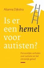 Alianna  Dijkstra Is er een hemel voor autisten?