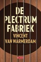 Vincent van Warmerdam De plectrumfabriek