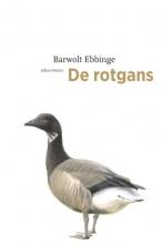 Barwolt Ebbinge , De rotgans