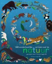 Thomas  Hegbrook 100 wonderbaarlijke verhalen over de natuur