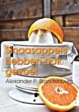 Alexander P.  Brandenburg Sinaasappels hebben ook gevoel