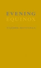 Tsjëbbe  Hettinga Evening