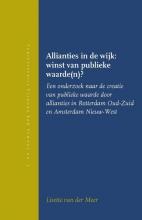 , Allianties in de wijk: winst van publieke waarde(n)?