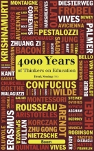 , 4000 Years of Thinkers on Education