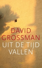 David  Grossman Uit de tijd vallen