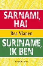 Bea Vianen , Suriname, ik ben