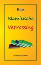 Frederica  Hugenholtz Een Islamitische Verrassing