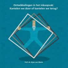 Arjan van Weele , Ontwikkelingen in het inkoopvak