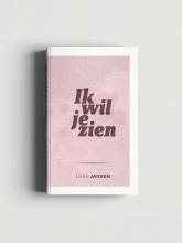 Lieke  Jansen Ik wil je zien