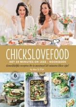 Nina de Bruijn, Elise  Gruppen Chickslovefood: Het 20 minutes or less - kookboek