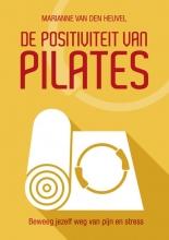 Marianne van den Heuvel De Positiviteit van Pilates