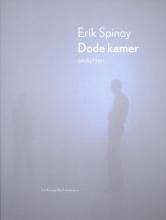 Erik  Spinoy Dode Kamer
